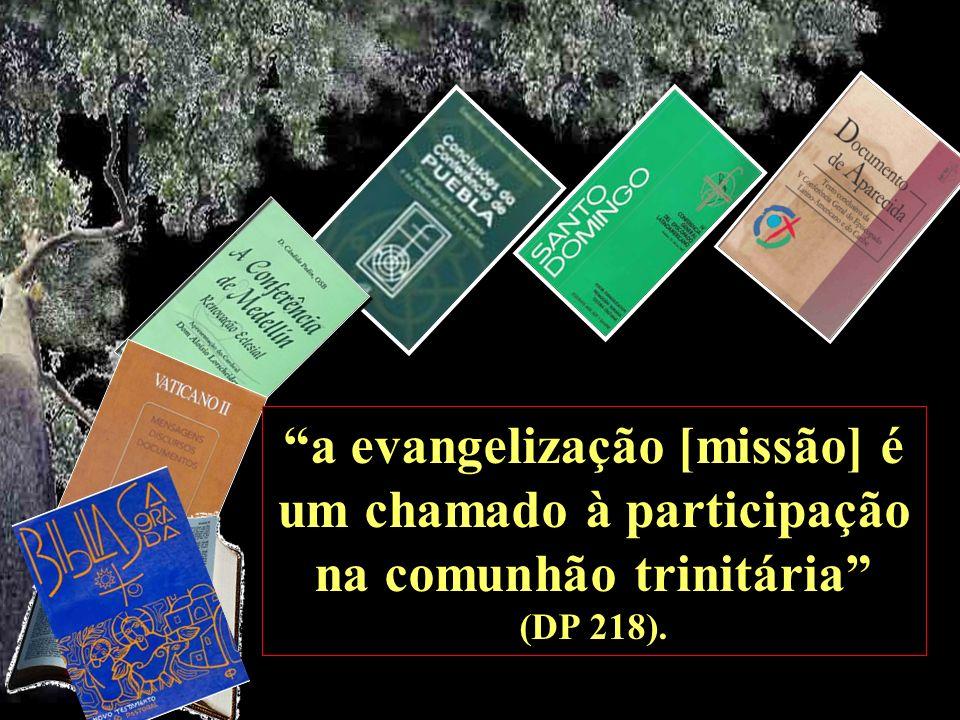 a evangelização [missão] é um chamado à participação na comunhão trinitária